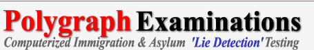 Computerized polygraph examinations for immigration and asylum